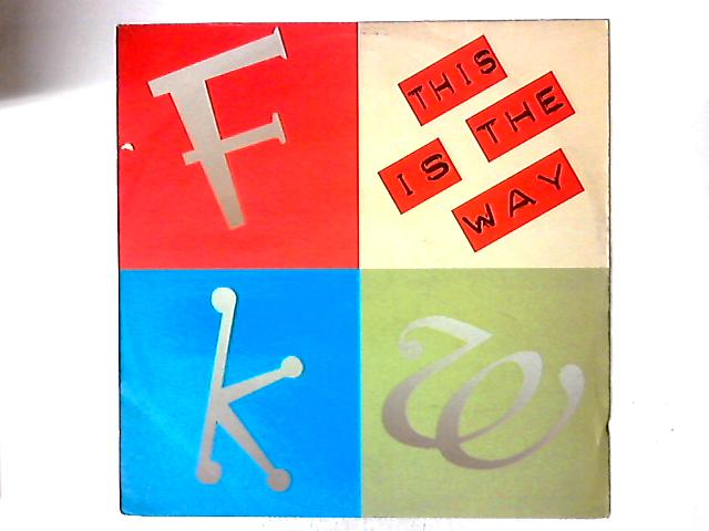 This Is The Way by FKW (2)