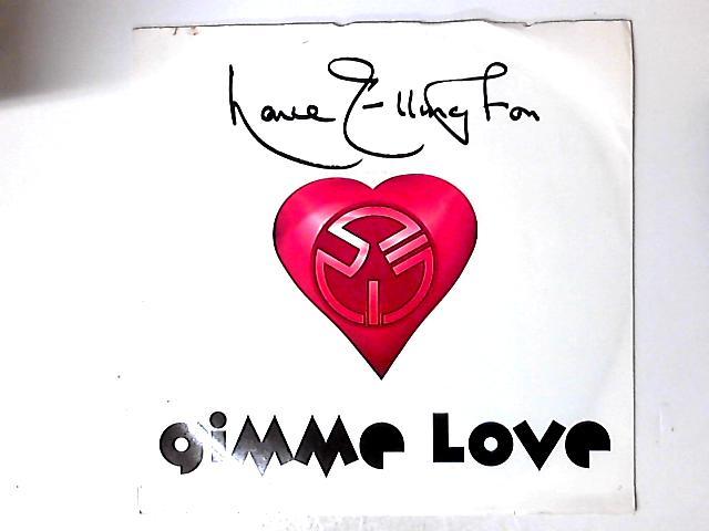 Gimme Love by Lance Ellington