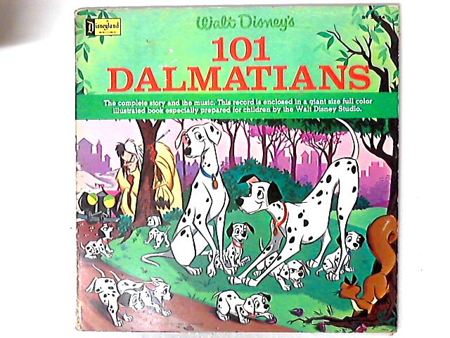 The Story And Songs Of 101 Dalmatians by Walt Disney