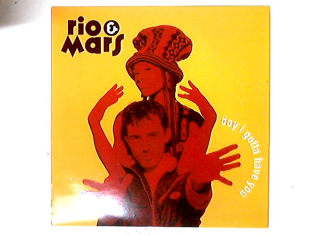 Boy I Gotta Have You by Rio & Mars