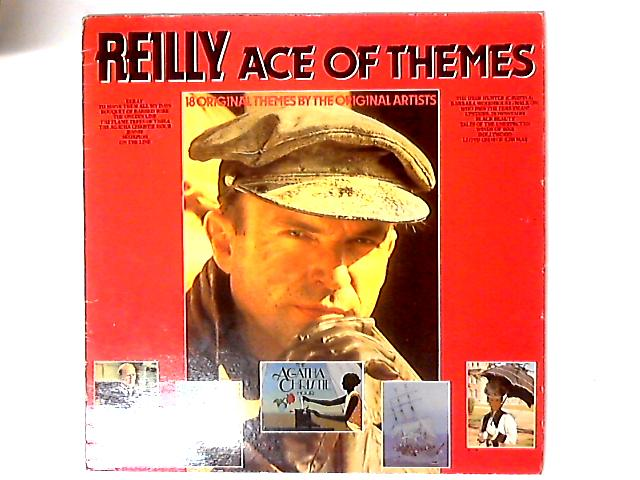 Reilly Ace Of Themes (18 Original Themes By The Original Artists) by Various