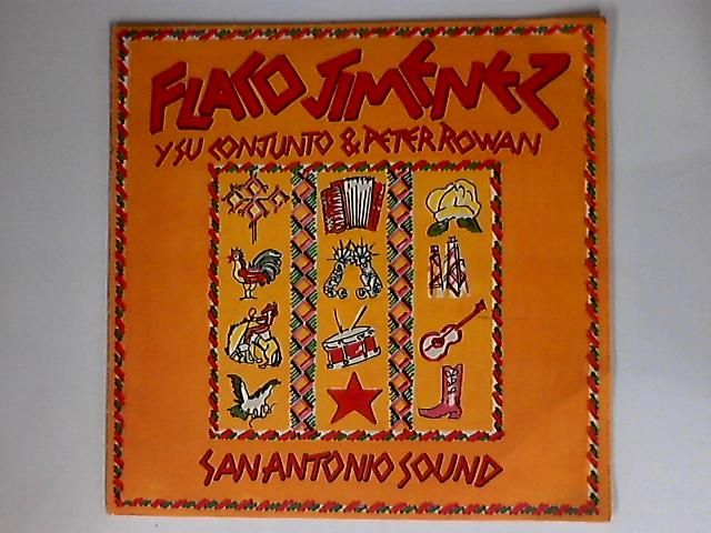 San Antonio Sound by Flaco Jimenez Y Su Conjunto