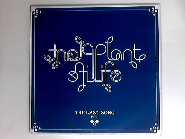 The Last Song (Part 1) By Plant Life