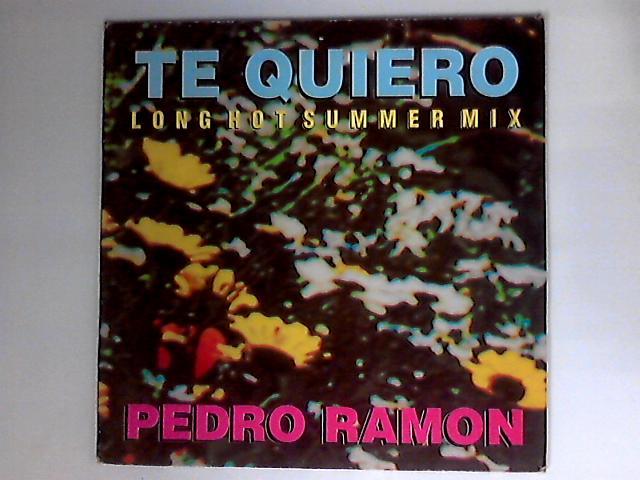 Te Quiero - Long Hot Summer Mix by Pedro Ramon