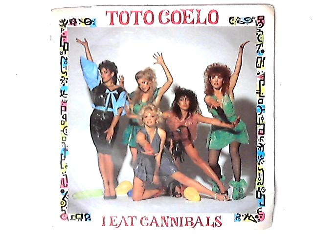 I Eat Cannibals 7in by Toto Coelo