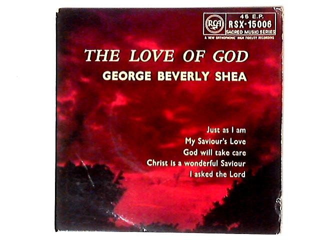The Love Of God 7in EP by George Beverly Shea