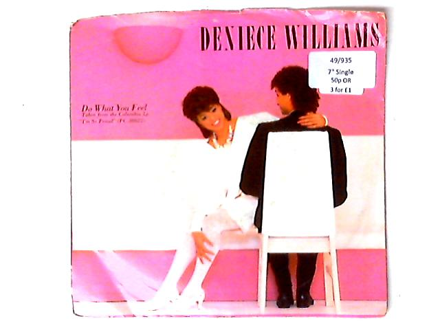 Do What You Feel 7in by Deniece Williams