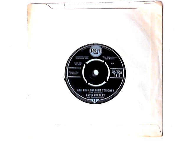 Are You Lonesome Tonight? 7in by Elvis Presley