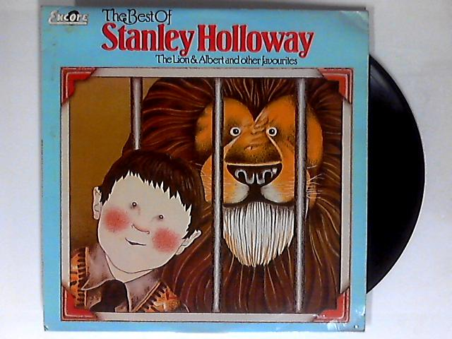 The Best Of Stanley Holloway. The Lion & Albert And Other Favourites LP by Stanley Holloway