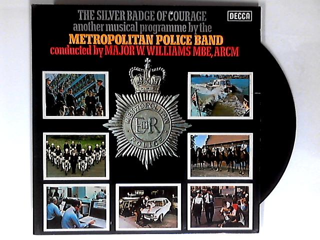 The Silver Band Of Courage LP SIGNED 1st by Band Of The Met. Police