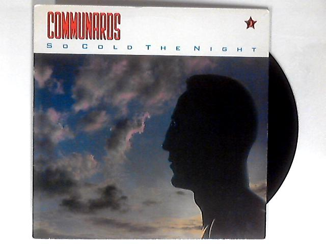 So Cold The Night 12in 1st by The Communards
