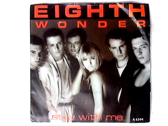Stay With Me 7in by Eighth Wonder
