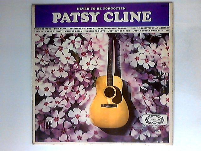 Never To Be Forgotten by Patsy Cline