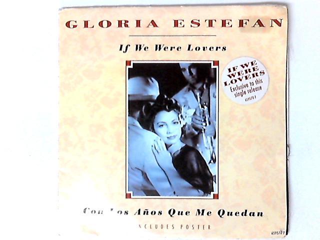 If We Were Lovers / Con Los A by Gloria Estefan