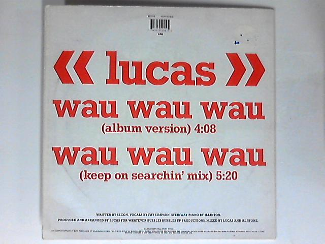Wau Wau Wau 12in By Lucas