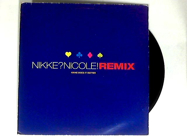 Nikke Does It Better (Rmx) 12in 1st by Nikke Nicole
