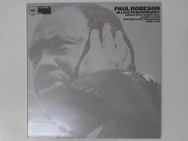 In Live Performance by Paul Robeson