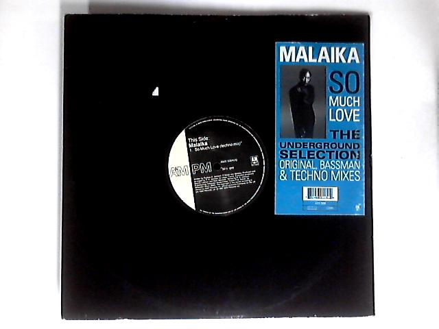 So Much Love (The Underground Selection) 12in by Malaika