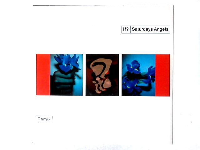 Saturdays Angels (Remix) By If?