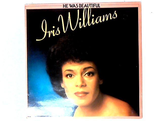 He Was Beautiful By Iris Williams