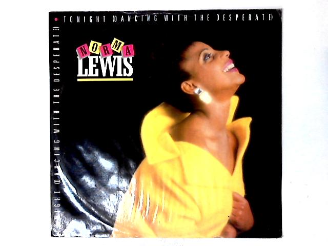 Tonight (Dancing With The Desperate) 12in by Norma Lewis