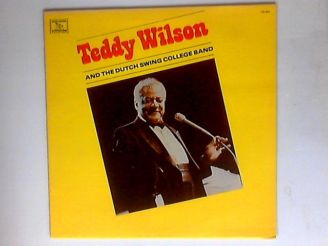 The Dutch Swing College Band & Teddy Wilson By The Dutch Swing College Band