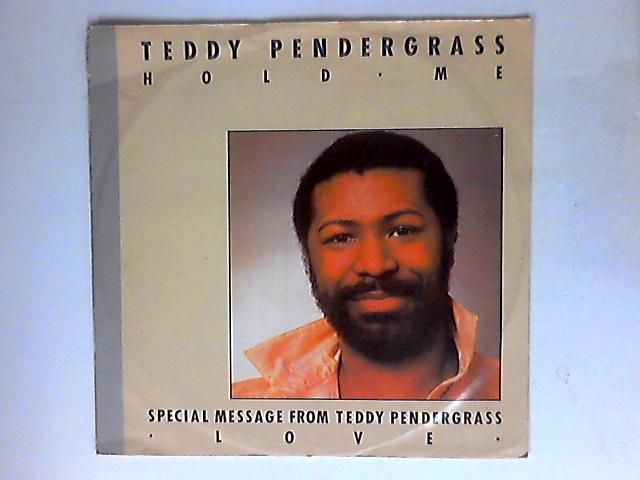 Hold Me by Teddy Pendergrass