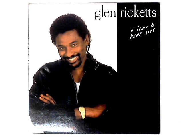 A Time To Hear Love LP by Glen Ricketts