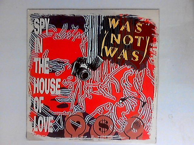 Spy In The House Of Love by Was (Not Was)