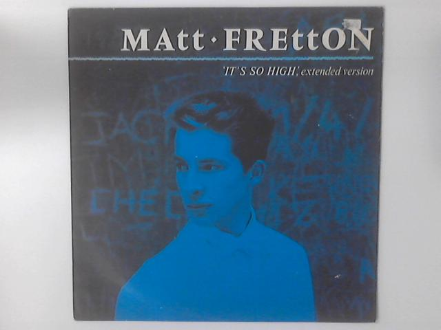 It's So High By Matt Fretton