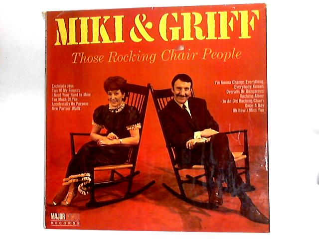 Those Rocking Chair People LP by Miki & Griff
