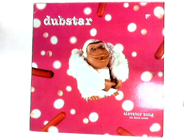 Elevator Song - The Dance Mixes 12in by Dubstar