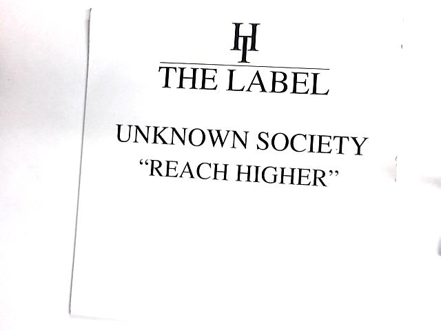 Reach Higher 12in By Unknown Society