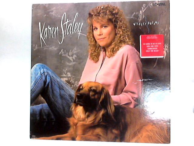 Wildest Dreams LP By Karen Staley