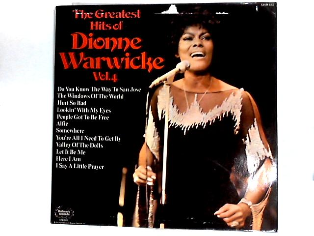 The Greatest Hits Of Dionne Warwicke Vol. 4 Comp by Dionne Warwick