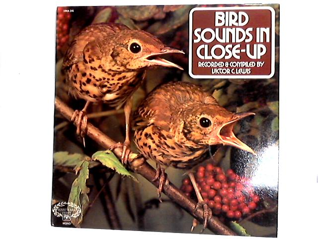 Bird Sounds In Close Up LP by Victor C. Lewis