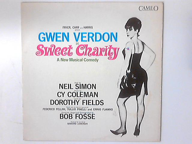 Sweet Charity - A New Musical Comedy by Gwen Verdon