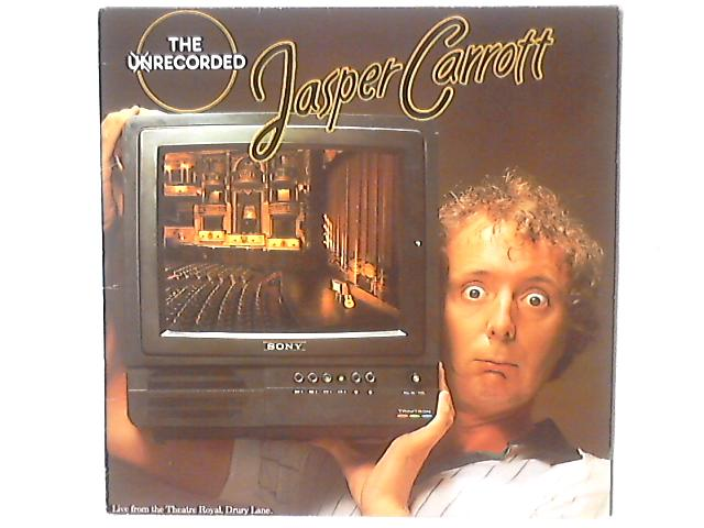 The Unrecorded Jasper Carrott by Jasper Carrott