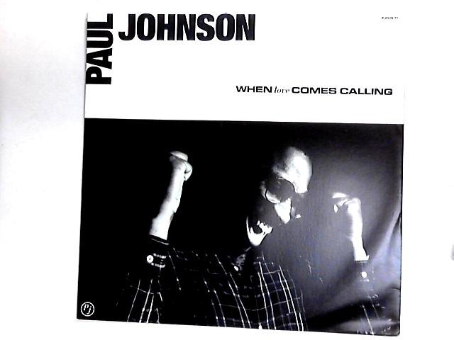 When Love Comes Calling 12in by Paul Johnson