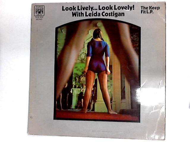 Look Lively... Look Lovely! LP by Leida Costigan