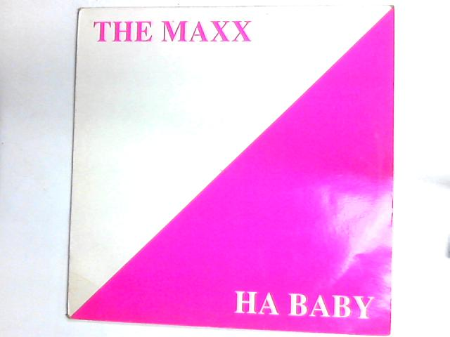 Ha Baby 12in by The Maxx