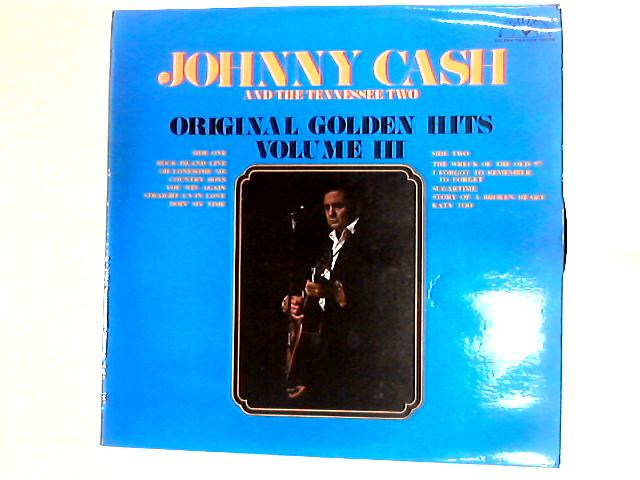 Original Golden Hits Volume III Comp by Johnny Cash & The Tennessee Two