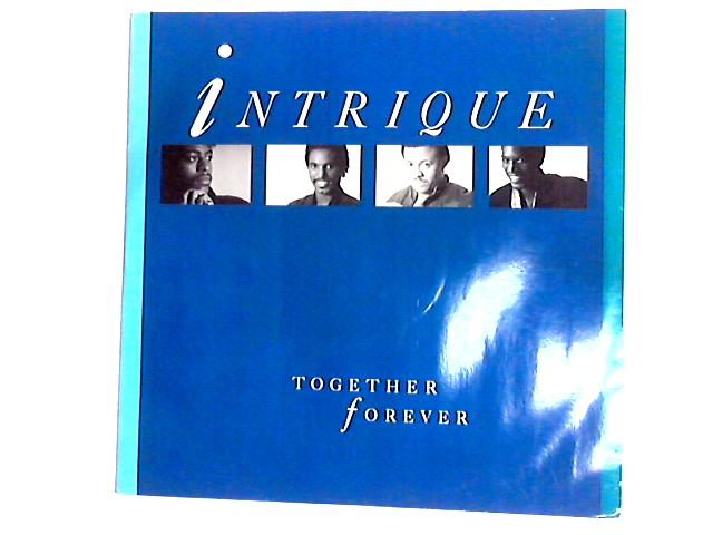 Together Forever / Fly Girl 12in by Intrigue