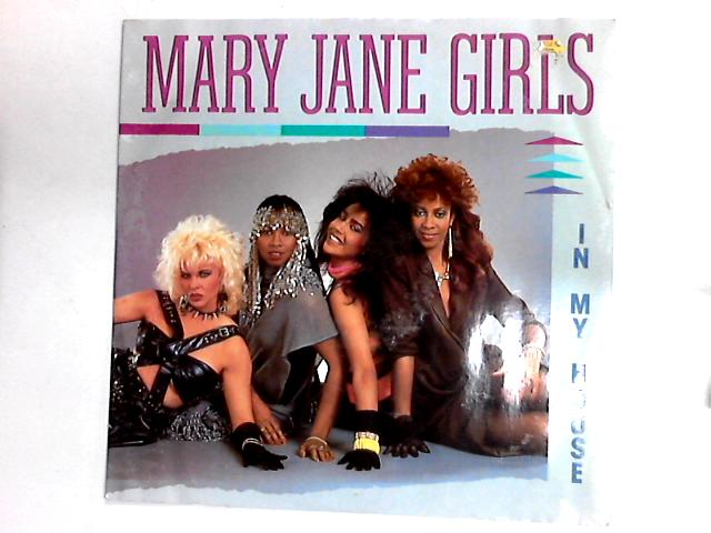 In My House 12in by Mary Jane Girls