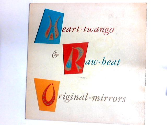 Heart-Twango & Raw-Beat LP by Original Mirrors