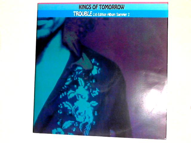 Trouble (Ltd. Edition Album Sampler 1) 12in by Kings Of Tomorrow
