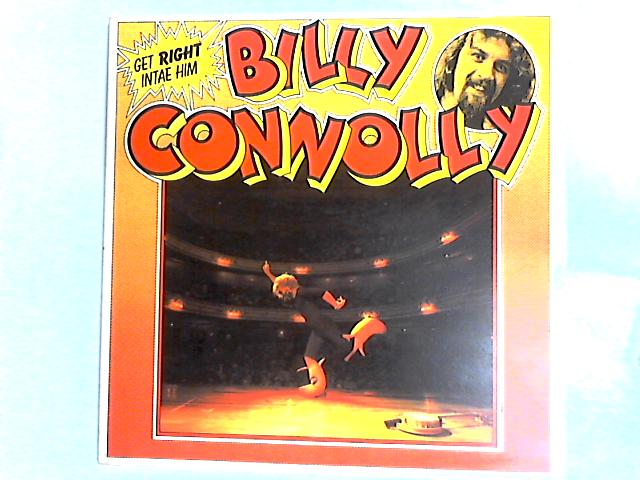 Get Right Intae Him LP Gat by Billy Connolly