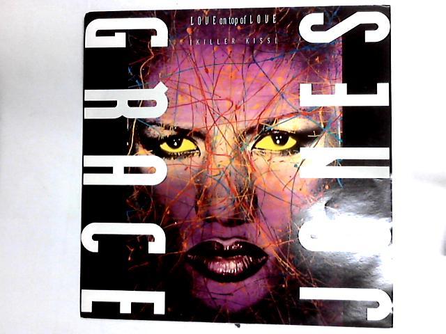 Love On Top Of Love (Killer Kiss) 12in by Grace Jones