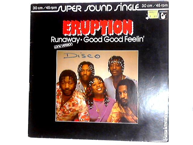 Runaway / Good Good Feelin' 12in by Eruption