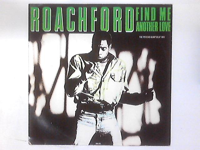 Find Me Another Love (The 'Psycho Bump Beat' Mix) by Roachford